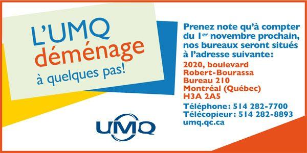 L'UMQ déménage