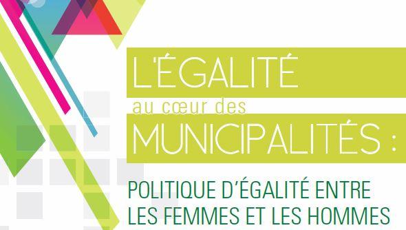L'égalité au coeur des municipalités