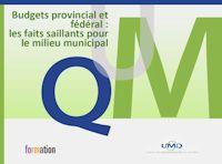 Présentation UMQ : Budgets provincial et fédéral : les faits saillants pour le milieu municipal