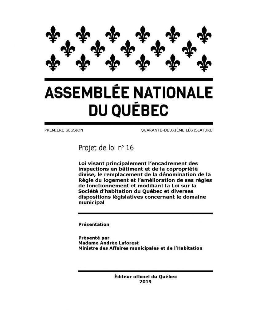 Projet de loi 16, Loi visant principalement l'encadrement des inspections en bâtiment et de la copropriété divise, le remplacement de la dénomination de la Régie du logement et l'amélioration de ses règles de fonctionnement et modifiant la Loi sur la Société d'habitation du Québec et diverses dispositions législatives concernant le domaine municipal