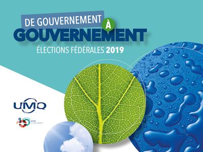 Élections fédérales 2019 – <br/>L'UMQ demande aux partis de se prononcer sur les enjeux municipaux