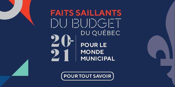 Faits saillants du budget du gouvernement du Québec 2020-2021