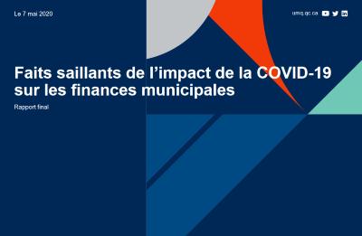 Faits saillants de l'impact de la COVID-19 sur les finances municipales