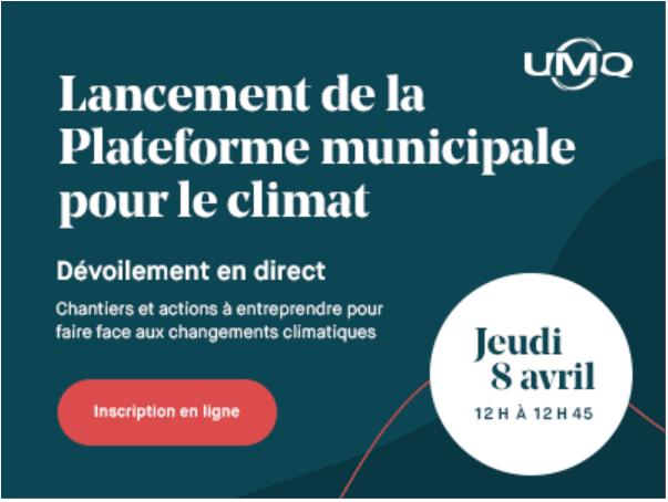 L'UMQ dévoilera sa Plateforme municipale pour le climat