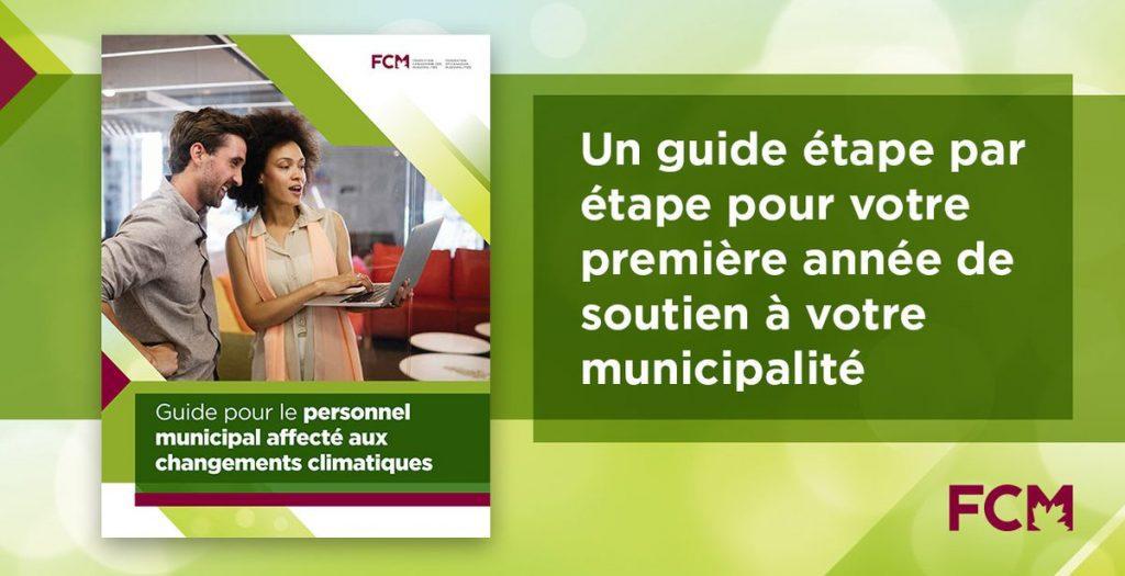 Un nouveau guide pour le personnel municipal affecté aux changements climatiques